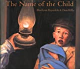 The Name of the Child, Marilynn Reynolds, 1551432218