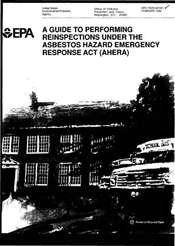 - Guide To Performing Reinspections Under The Asbestos Hazard Emergency Response Act (ahera)