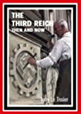 """The Third Reich - Then and Now"" av Tony Le Tissier"