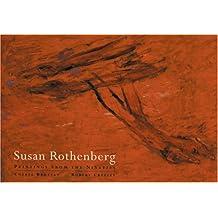 Susan Rothenberg: Paintings from the Nineties