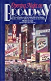 img - for Opening Night on Broadway: A Critical Quotebook of the Golden Era of the Musical Theatre, Oklahoma! book / textbook / text book