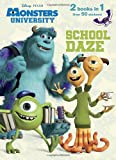 School Daze/Monster Party! (Disney/Pixar Monsters, Inc. ; Disney/Pixar Monsters University), Courtney Carbone, 073643058X