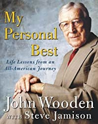 [My Personal Best: Life Lessons from an All-American Journey] (By: John R. Wooden) [published: June, 2004]