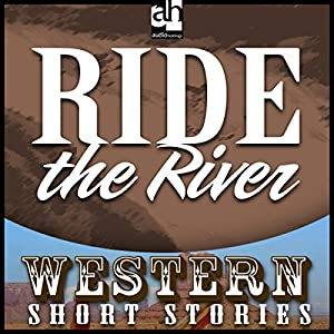 Ride the River Audiobook