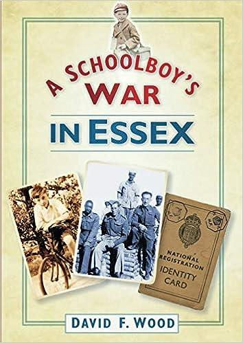 A Schoolboys War in Essex