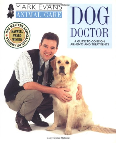 Mark Evans Animal Care: Dog Doctor