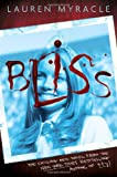 Bliss, Lauren Myracle, 0810970716