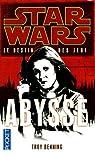Star Wars, tome 119 : Abysse (Le destin des Jedi 3) par Denning