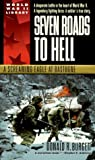Seven Roads to Hell: A Screaming Eagle at Bastogne