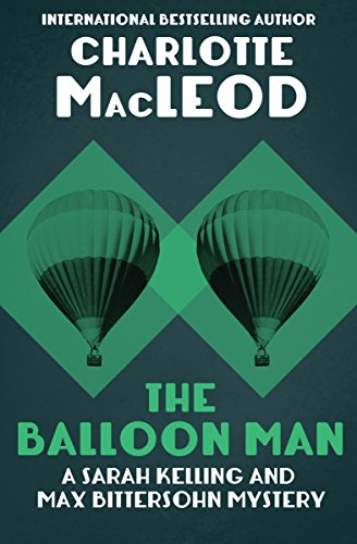 The Balloon Man (Sarah Kelling & Max Bittersohn Mysteries Series Book 12)