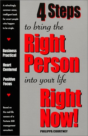 Download 4 Steps to bring the Right Person into your life Right Now! pdf epub