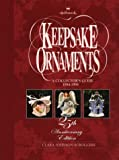 img - for Hallmark Keepsake Ornaments: A Collector's Guide: 1994-1998: 25th Anniversary Edition book / textbook / text book
