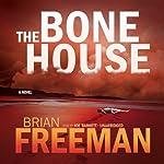 The Bone House   Brian Freeman