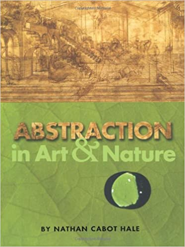 Abstraction in Art and Nature (Dover Art Instruction