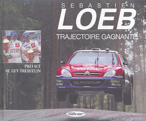 Price comparison product image Sebastien Loeb Trajectoire Gagnante