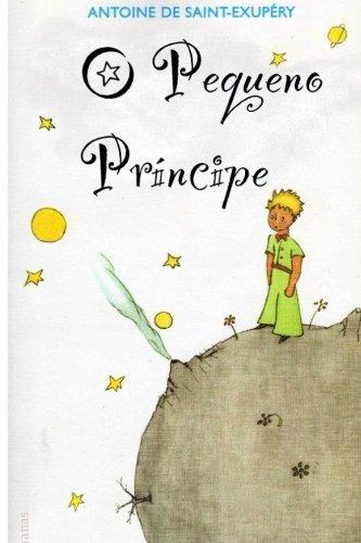 O Pequeno Principe (Portuguese Edition)