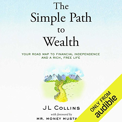 The Simple Path to Wealth Audiobook by JL Collins [Free Download] thumbnail
