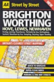 AA Street by Street: Brighton, Worthing, Hove, Lewes, Newhaven