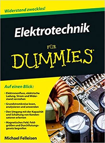 Elektrotechnik für Dummies: Amazon.de: Michael Felleisen: Bücher