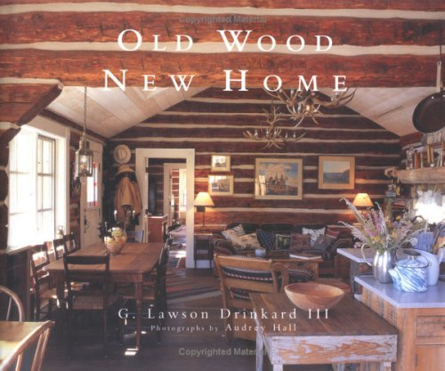 Old Wood New Home Lawson Drinkard