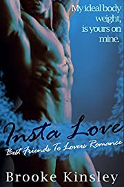 Insta Love Best Friends To Lovers: Her Dominant Alpha Male Possessive Romance Series