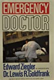 Emergency Doctor, Edward Ziegler and Lewis R. Goldfrank, 0060157895