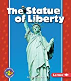 The Statue of Liberty (Pull Ahead Books)