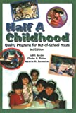 Half A Childhood 3rd Edition