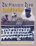 The Classiest Team Baseball Ever Knew, Gregory Spalding, 1891231944