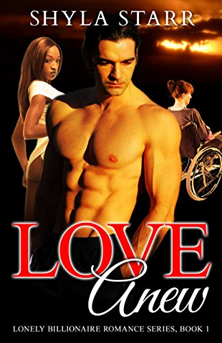 Search : Love Anew (Lonely Billionaire Romance Series Book 1)