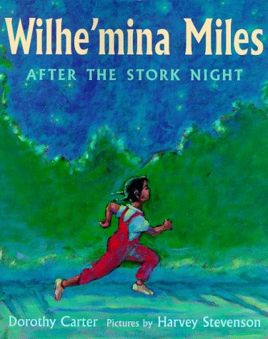 Search : Wilhe'mina Miles: After the Stork Night