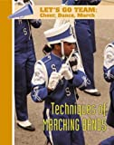Techniques of Marching Bands, Judy Garty, 1590845382