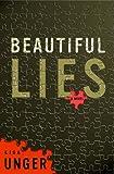 Beautiful Lies, Lisa Unger, 0307336689