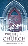 Priorities for the Church, Donald MacLeod, 1857926935