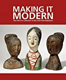 img - for Making It Modern: The Folk Art Collection of Elie and Viola Nadelman by Margaret K. Hofer (2015-09-01) book / textbook / text book