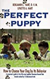 The Perfect Puppy, Lynette A. Hart and Benjamin L. Hart, 0716718294
