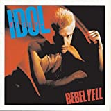 Rebel Yell (Expanded Version)