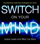 Switch on Your Mind: Accelerative Learning Strategies at Work
