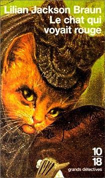 Le Chat qui voyait rouge par Jackson Braun