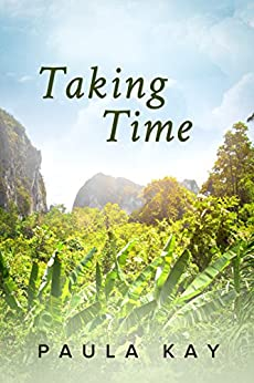 Taking Time (Legacy Series Book 4) by [Kay, Paula]