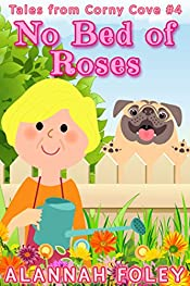 No Bed of Roses: Tales from Corny Cove - Tale #4