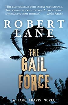 The Gail Force by [Lane, Robert]