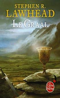 Le Cycle de Pendragon, tome 5 : Le Graal par Lawhead