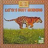 Katya's Busy Morning, Thea Feldman, 0696232928