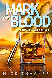 Mark for Blood (Mason Dixon Thrillers Book 1)
