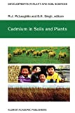 Cadmium in Soils and Plants, , 9401059160