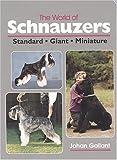 The World of Schnauzers: Standard, Giant, Miniature