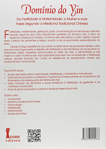 Domínio do Yin. Da Fertilidade à Maternidade, a Mulher e Suas Fases na Medicina Tradicional Chinesa