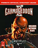 Carmageddon II - Carpocalypse Now, Anthony Pena, 0761519491