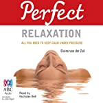 Perfect Relaxation | Jan Ferguson,Elaine Van der Zeil